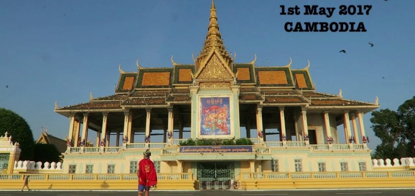 1st May 2017 - 7 Continents World Cycle, CAMBODIA