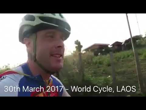 30th March 2017 - 7 Continents World Cycle, LAOS
