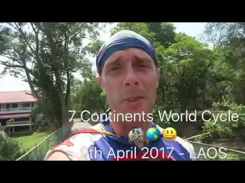 9th April 2017 - the day I lost my cape! 7 Continents World Cycle, LAOS