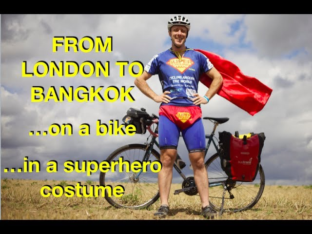 I Just Cycled from London to Bangkok… in a Superhero Costume!